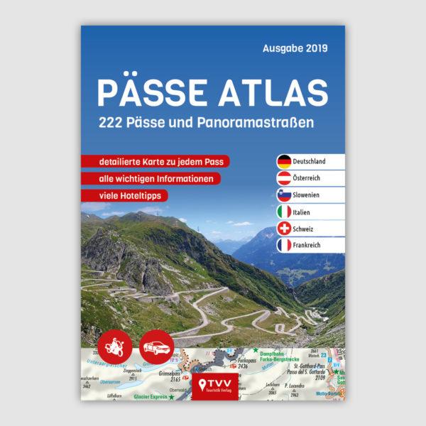 NEU - PÄSSE ATLAS 2019 - 222 Pässe und Panoramastraßen